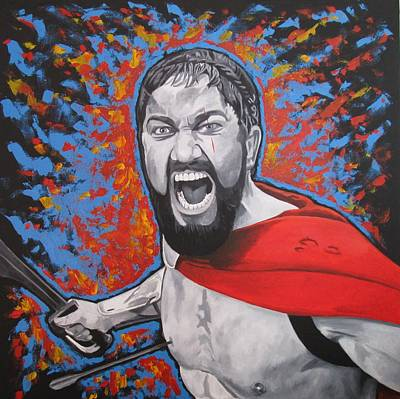 300 I Am Sparta Print by Patrick Killian