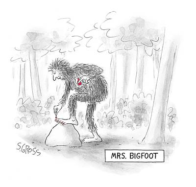 Drawing - Mrs. Big Foot by Sam Gross