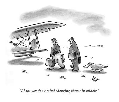 Plane Drawing - I Hope You Don't Mind Changing Planes In Midair by Frank Cotham