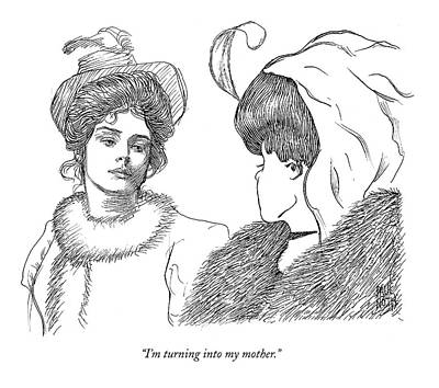 Illusion Drawing - I'm Turning Into My Mother by Paul Noth