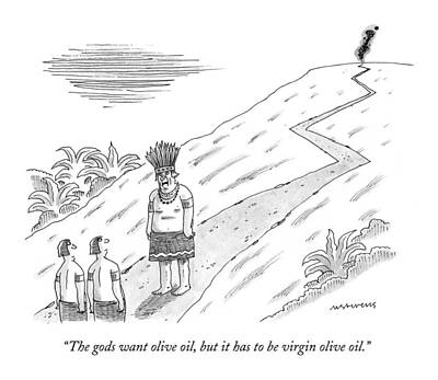 Olive Drawing - The Gods Want Olive Oil by Mick Stevens