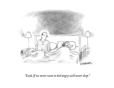 Sleep In Drawing - Look, If We Never Went To Bed Angry We'd by Pat Byrnes