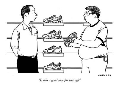 Fitness Drawing - Is This A Good Shoe For Sitting? by Alex Gregory