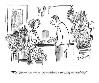 Wrongdoing Drawing - What Flower Says You're Sorry Without Admitting by Mike Twohy