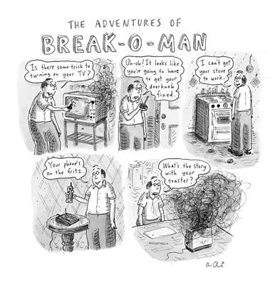 Incompetent Drawing - The Adventures Of Break-o-man by Roz Chast