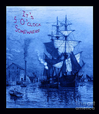 Historic Schooner Photograph - It's 5 O'clock Somewhere by John Stephens