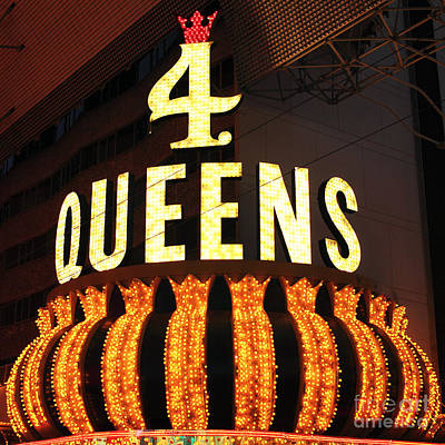 Freemont Street Photograph - 4 Queens by John Rizzuto