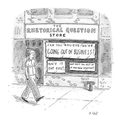 Questions Drawing - The Rhetorical Question Store by Roz Chast