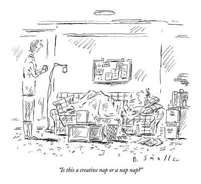 September 19th Drawing - Is This A Creative Nap Or A Nap Nap? by Barbara Smaller