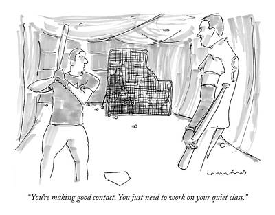Baseball Players Drawing - You're Making Good Contact. You Just Need To Work by Michael Crawford