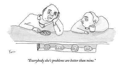Psychology Drawing - Everybody Else's Problems Are Better Than Mine by Zachary Kanin