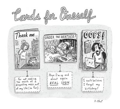 Myself Drawing - Cards For Oneself by Roz Chast