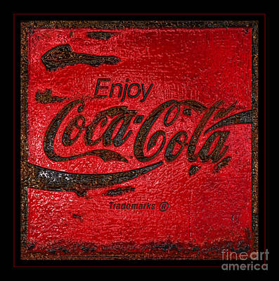 Coca-cola Signs Photograph - Coca Cola Classic Vintage Rusty Sign by John Stephens