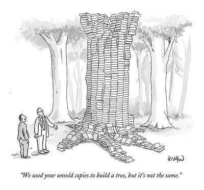 We Used Your Unsold Copies To Build A Tree Art Print