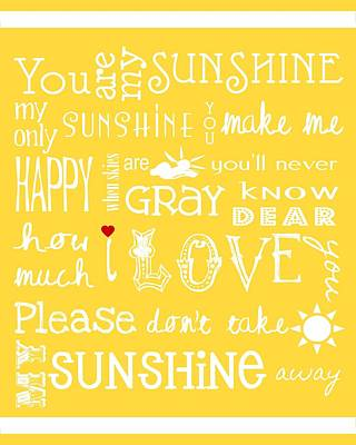 Digital Art - You Are My Sunshine by Jaime Friedman