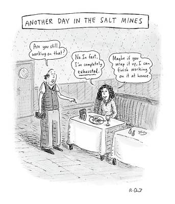 Another Day In The Salt Mines Art Print