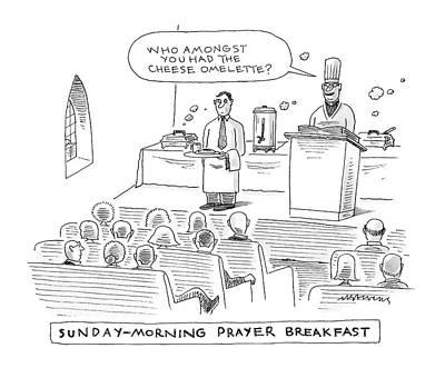 Prayer Drawing - New Yorker November 24th, 2008 by Mick Stevens