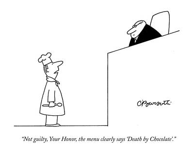 Law Drawing - Not Guilty, Your Honor, The Menu Clearly Says by Charles Barsotti