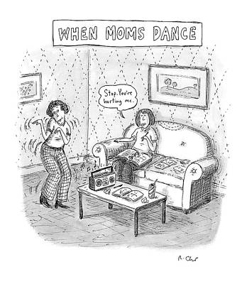 Dance Drawing - New Yorker September 11th, 2006 by Roz Chast
