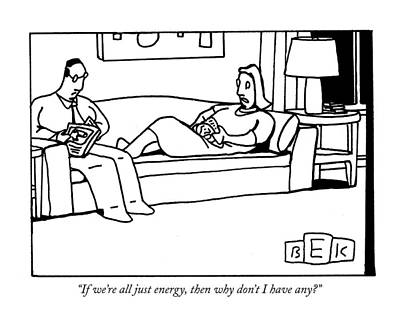 Boredom Drawing - If We're All Just Energy by Bruce Eric Kaplan