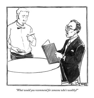 May 2nd Drawing - What Would You Recommend For Someone Who's by Matthew Diffee