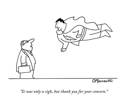 It Was Only A Sigh Art Print by Charles Barsotti