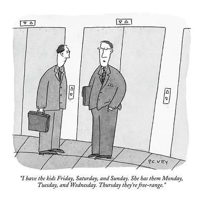 Monday Drawing - I Have The Kids Friday by Peter C. Vey