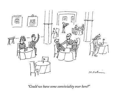 Great Drawing - Could We Have Some Conviviality Over Here? by Michael Maslin