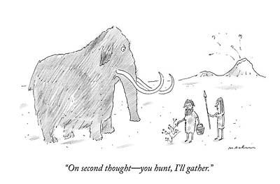 Prehistoric Drawing - On Second Thought - You Hunt by Michael Maslin