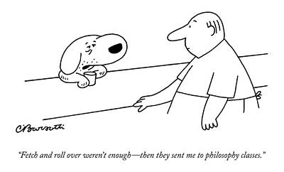 Drawing - Fetch And Roll Over Weren't Enough - by Charles Barsotti