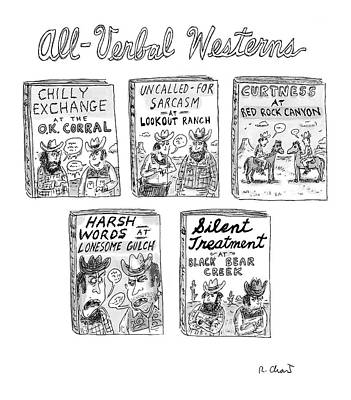 Book Title Drawing - All-verbal Westerns by Roz Chast