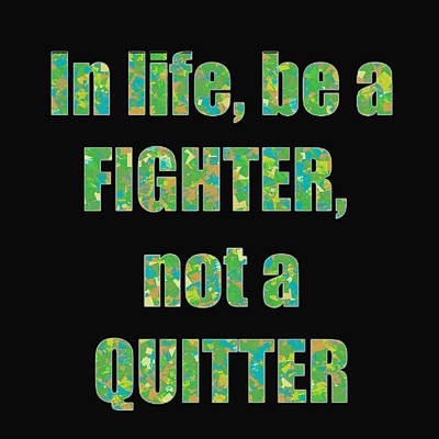 Champion Mixed Media - 02img Fighter Life Widom Quote Words Script by Navin Joshi