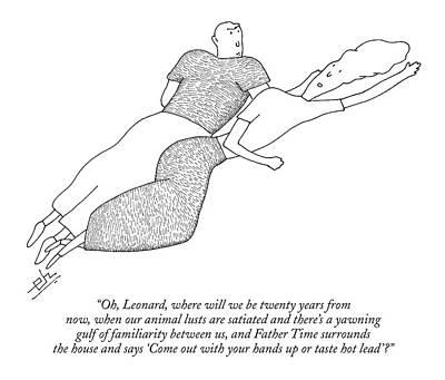 Oh, Leonard, Where Will We Be Twenty Years Art Print