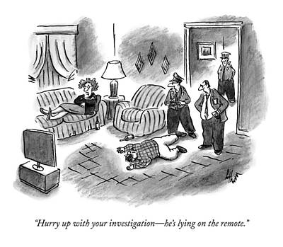 Tv Drawing - Hurry Up With Your Investigation - He's Lying by Frank Cotham