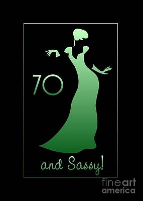 Digital Art - 70 And Sassy by JH Designs