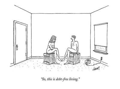 So, This Is Debt-free Living Art Print