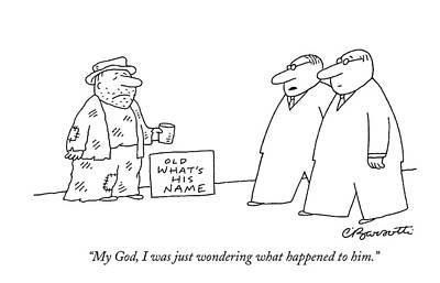 My God, I Was Just Wondering What Happened To Him Art Print by Charles Barsotti