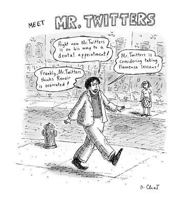 Street Scenes Drawing - Captionless. meet Mr. Twitters by Roz Chast