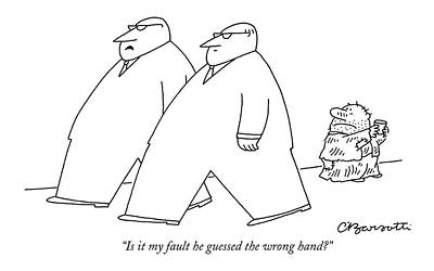 Beggars Drawing - Is It My Fault He Guessed The Wrong Hand? by Charles Barsotti