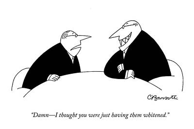 Damn - I Thought You Were Just Having Art Print by Charles Barsotti