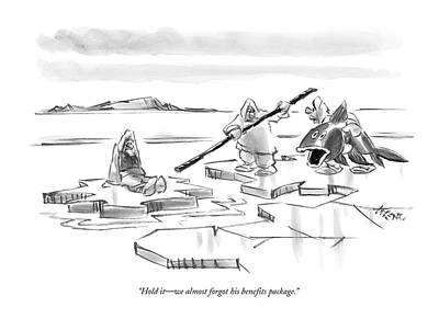 A Fish Out Of Water Drawing - Hold It - We Almost Forgot His Benefits Package by Lee Lorenz