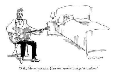 Crawford Drawing - O.k., Marv, You Win. Quit The Croonin' And Get by Michael Crawford