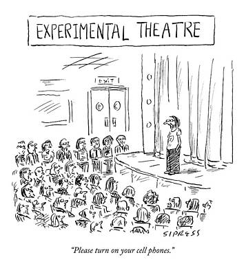 Theater Drawing - Please Turn On Your Cell Phones by David Sipress