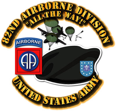 82nd Airborne Division - All The Way Art Print by Tom Adkins