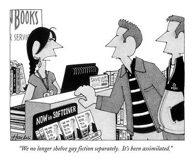 We No Longer Shelve Gay Fiction Separately.  It's Art Print