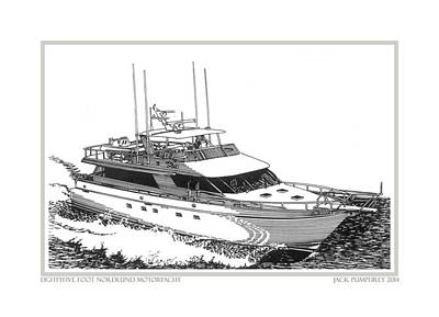 Boats In Water Drawing - 85 Foot Custom Nordlund Motoryacht by Jack Pumphrey
