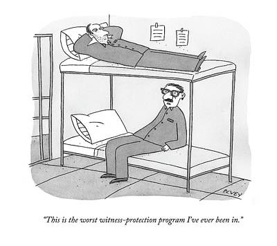 Glass Drawing - This Is The Worst Witness-protection Program I've by Peter C. Vey