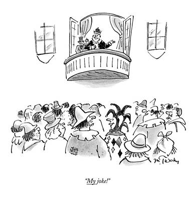 Medieval Drawing - My Joke! by Mike Twohy