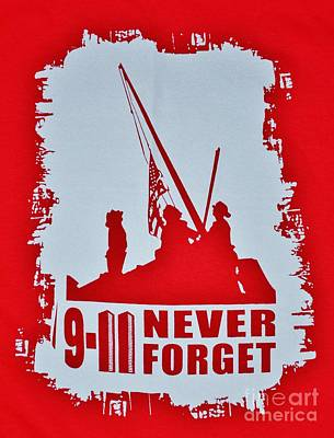 Photograph - 9-11 Never Forget Poster  by Bob Sample