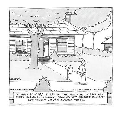 Mailman Drawing - New Yorker July 7th, 2008 by Jack Ziegler